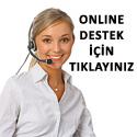 Online Destek İçin Tıklayınız